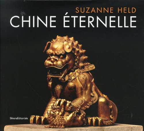 Chine Éternelle. Suzanne Held. [French edition].