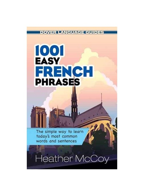 1001 Easy French Phrases.