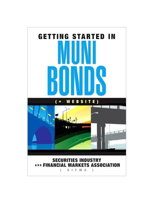 Getting Started in Muni Bonds.