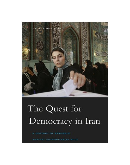 Quest for Democracy in Iran.