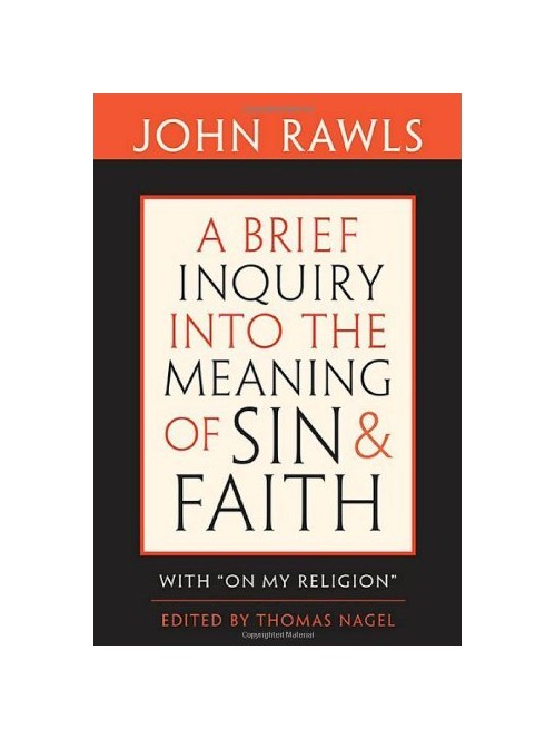 Brief Inquiry into the Meaning of Sin and Faith.