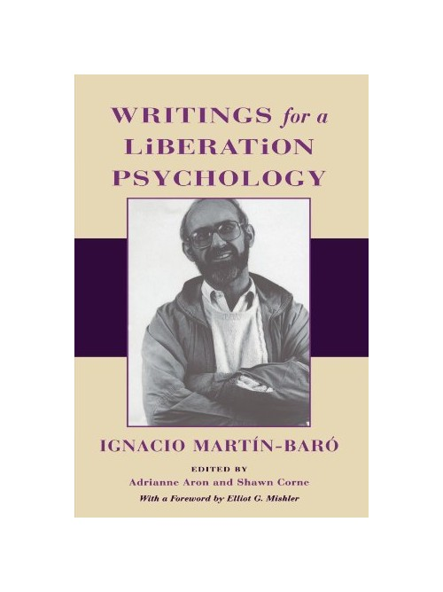 Writings for a Liberation Psychology.