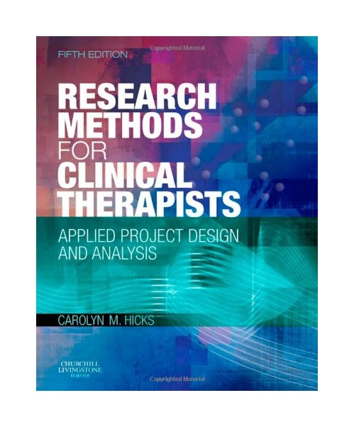 Research Methods for Clinical Therapists.