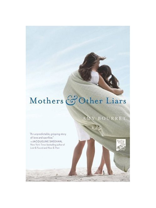 Mothers and Other Liars.