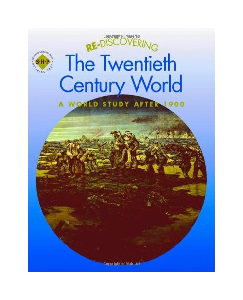 Re-discovering the Twentieth Century World.