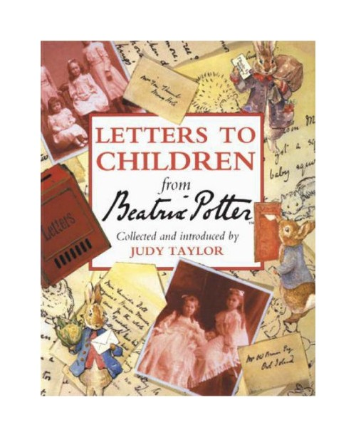 Letters to Children from Beatrix Potter.