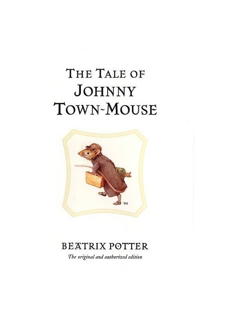 Tale of Johnny Town-Mouse.