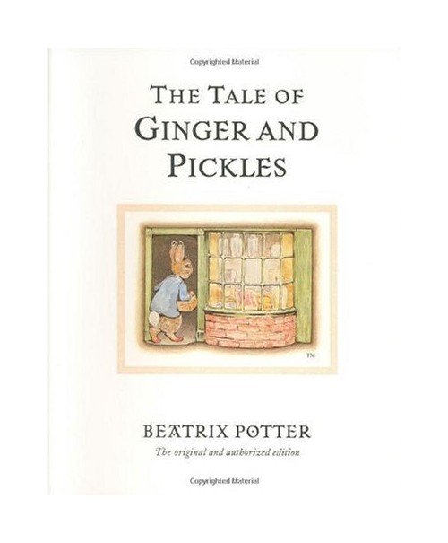 Tale of Ginger and Pickles.