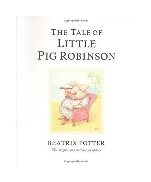 Tale of Little Pig Robinson.