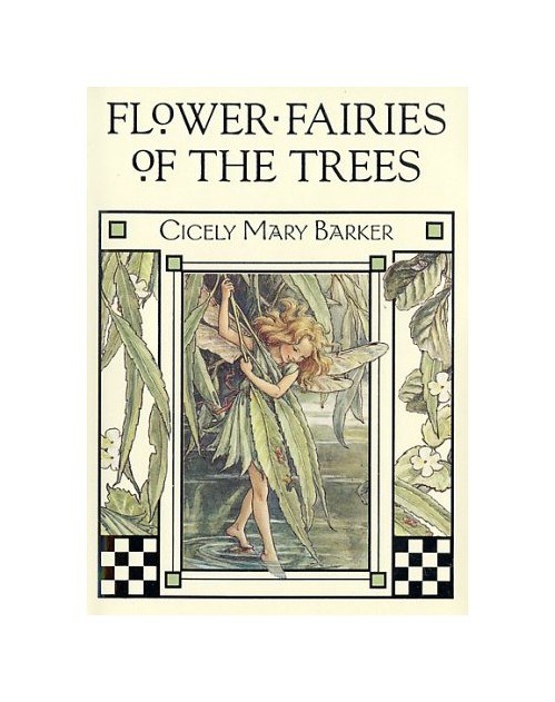 Flower Fairies of the Trees.