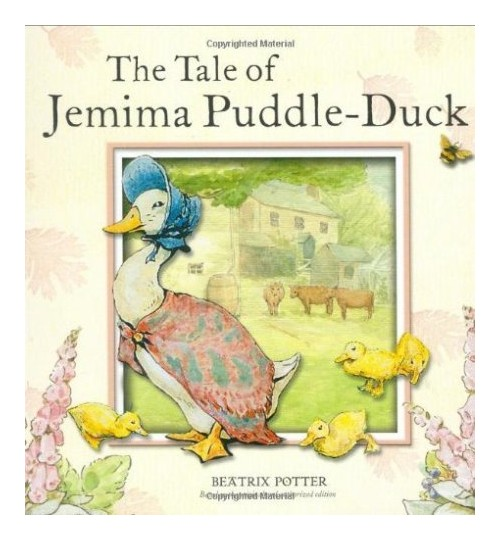 Tale of Jemima Puddle-Duck.