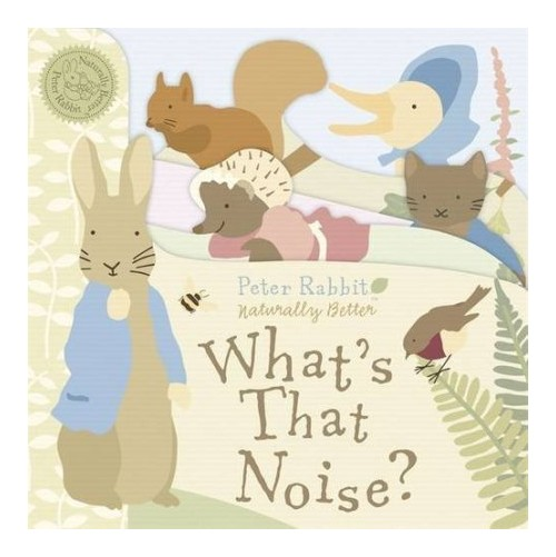 Peter Rabbit: What's That Noise?.