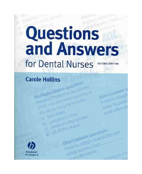 Questions and Answers for Dental Nurses.