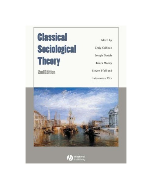 Classical Sociological Theory.