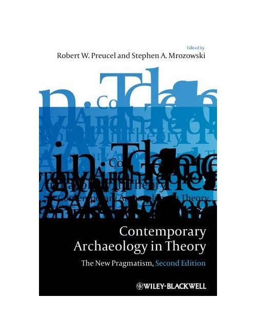 Contemporary Archaeology in Theory.