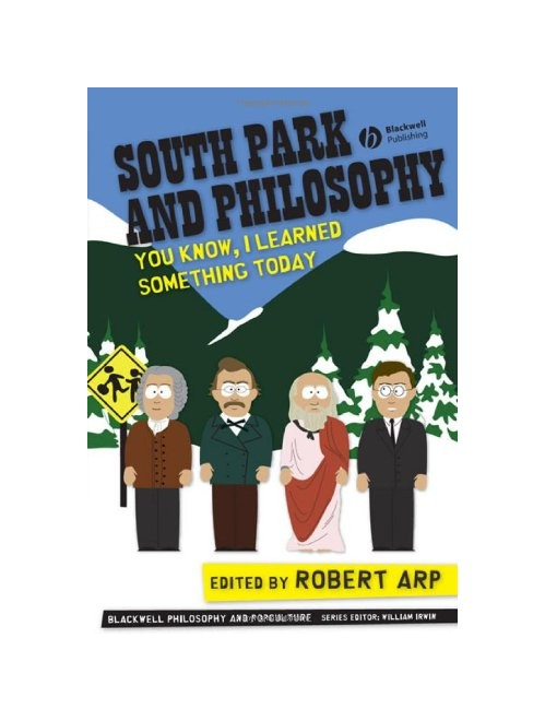 South Park and Philosophy.