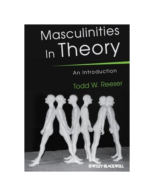 Masculinities in Theory.