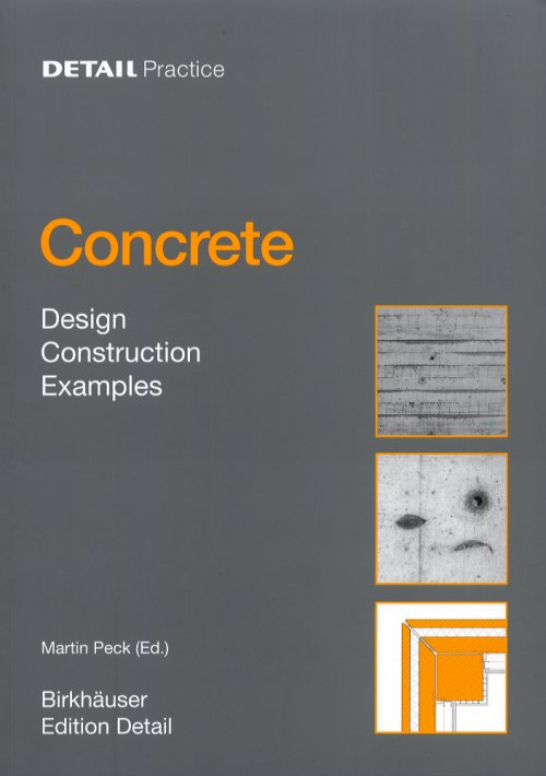 Concrete. Design, Construction, Examples.
