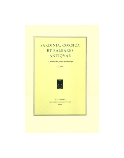 Sardinia, Corsica et Baleares Antiquae. International Journal of Archaeology. 8. 2010. [Ed. Brossura].