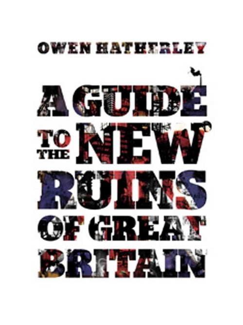 Guide to the New Ruins of Great Britain.