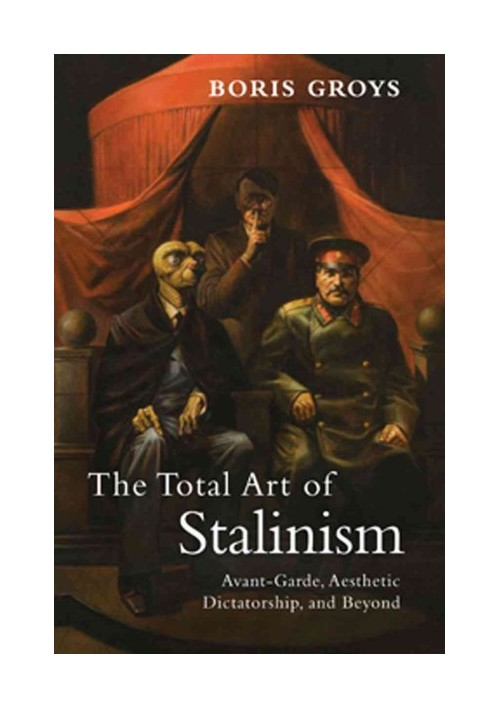 Total Art of Stalinism.