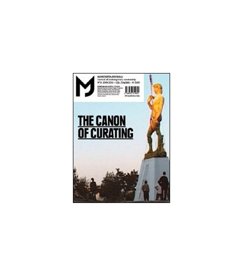 Mj-Manifesta Journal. Journal of Contemporary Curatorship. Vol. 11: the Canon of Curating.