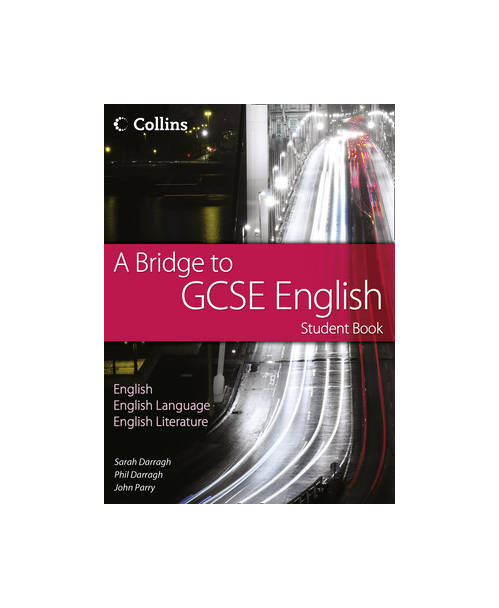 Bridge to GCSE English - Student Book.
