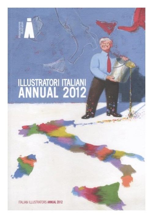 Illustratori Italiani. Annual 2012.