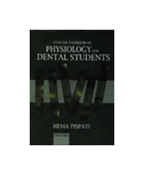 Concise Textbook of Physiology for Dental Students.