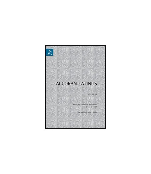 Alchoran latinus. Ediz. inglese. Vol. 3.