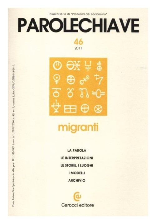 Parolechiave (2011). Vol. 46: Migranti.