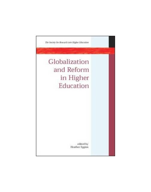 Globalisation and Reform in Higher Education.