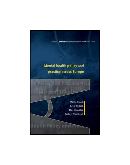 Mental Health Policy and Practice Across Europe.