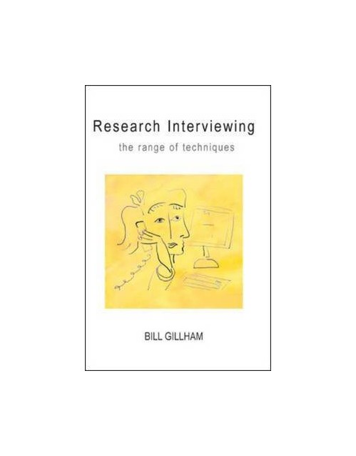 Research Interviewing: the Range of Techniques.