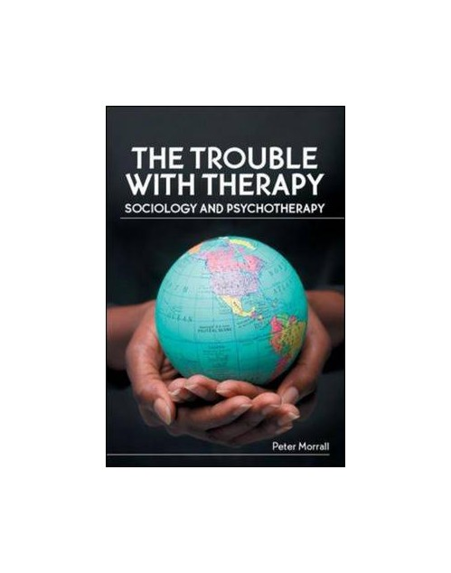 Trouble with Therapy: Sociology and Psychotherapy.