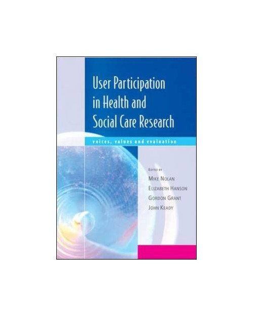 User Participation Research in Health and Social Care.