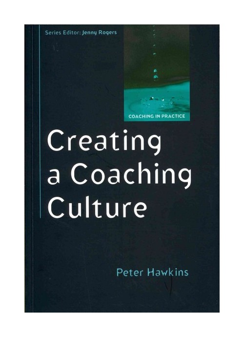 Creating a Coaching Culture.