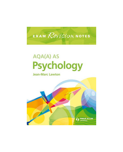 AQA (A) AS Psychology Exam Revision Notes.