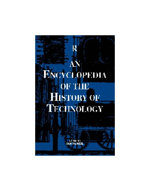 Encyclopaedia of the History of Technology.