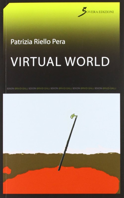 Virtual World.