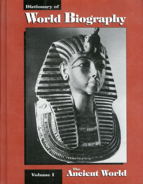 Dictionary of World Biography. Vol. I. The Ancient World.