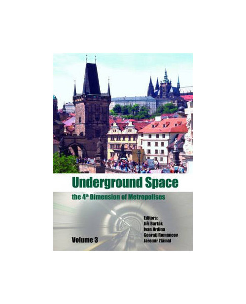 Underground Space - the 4th Dimension of Metropolises.