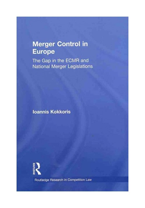 Merger Control in Europe.