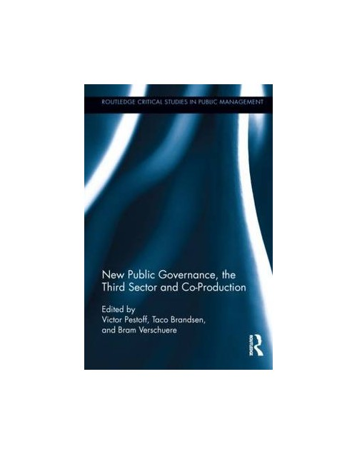 New Public Governance, the Third Sector, and Co-Production.