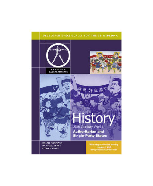 Pearson Baccalaureate: History: C20th World - Authoritarian.