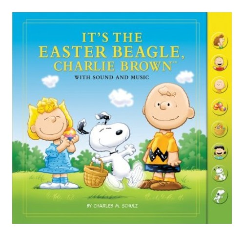 It's the Easter Beagle, Charlie Brown: With Sound and Music.