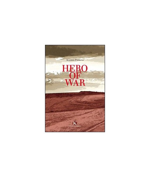 Hero of war.