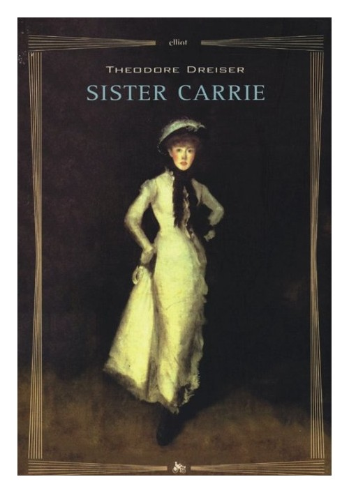 Sister Carrie.