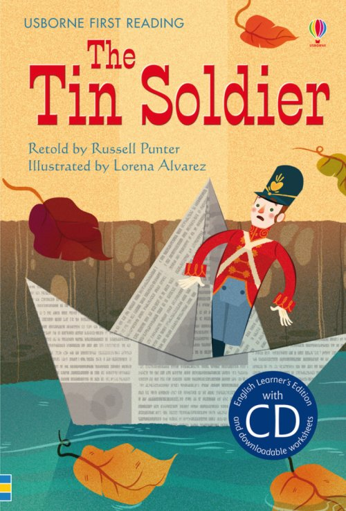 The tin soldier. Con CD Audio.