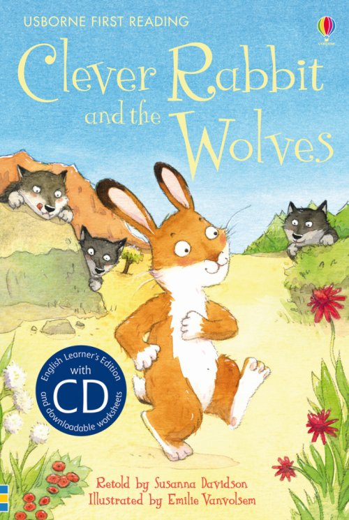Clever Rabbit and the wolves. Con CD Audio.